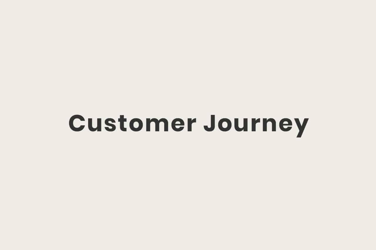Was ist die Customer Journey