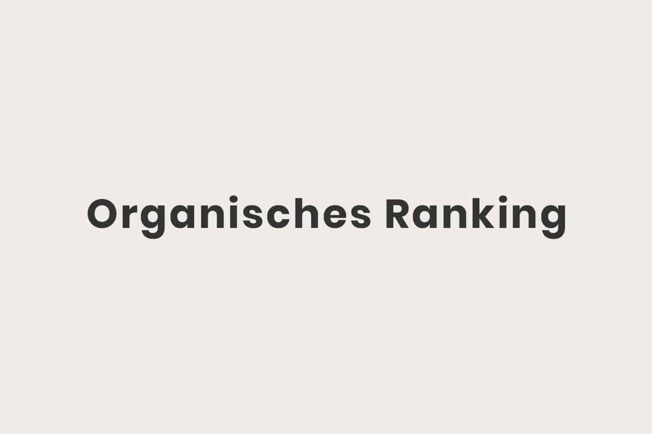 Was ist organisches Ranking