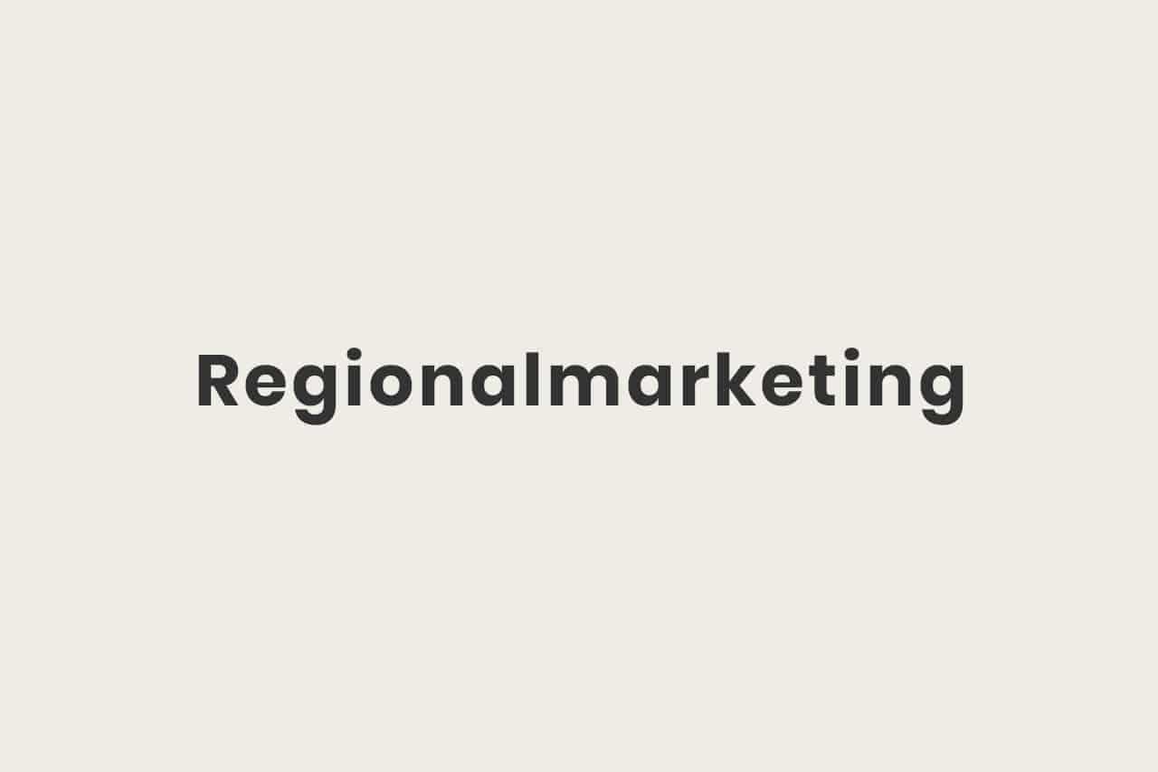 Was ist Regionalmarketing