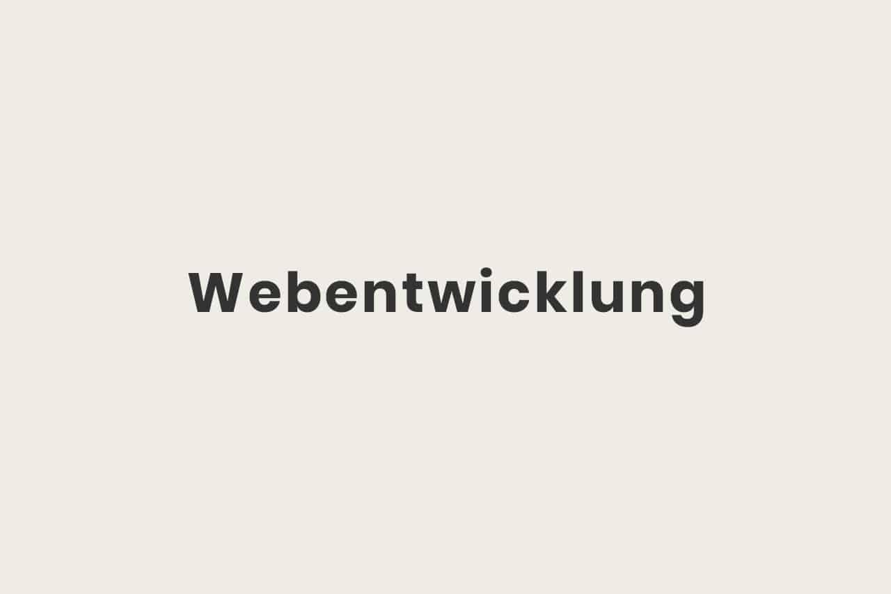 Was ist Webentwicklung